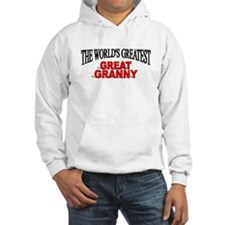 """The World's Greatest Great Granny"" Hoodie"