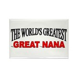 """The World's Greatest Great Nana"" Rectangle Magnet"