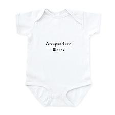 Accupuncture Works Infant Bodysuit