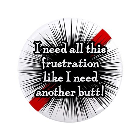 "Banded Frustration 3.5"" Button (100 pack)"