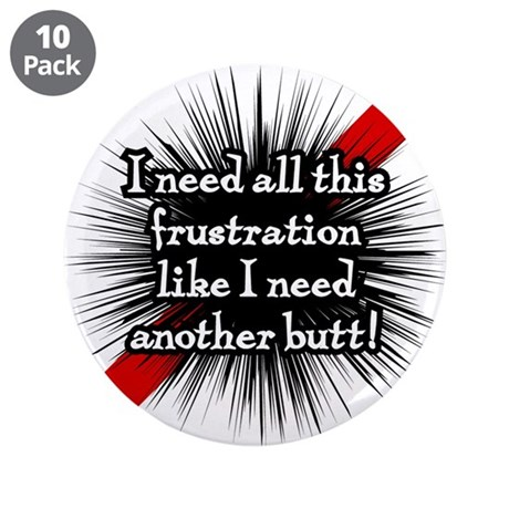 "Banded Frustration 3.5"" Button (10 pack)"