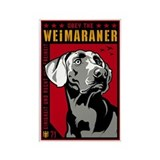 Obey the Weimaraner! Propaganda Magnet