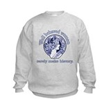 Artistic Well Behaved Women Sweatshirt