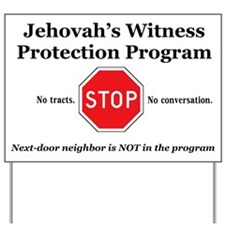 Jehovah's Witness Protection Program Yard Sign