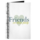 Friends, our chosen family Journal