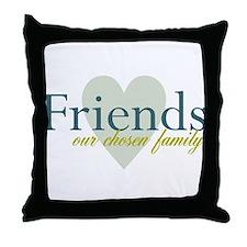 Friends, our chosen family Throw Pillow