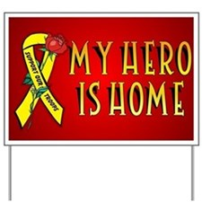 My Hero Is Home Yard Sign