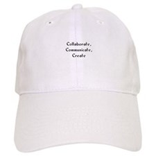 Collaborate, Communicate, Cre Baseball Cap