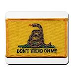 Don't Tread on Me! Mousepad