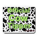 Official Cow Tipper Mousepad
