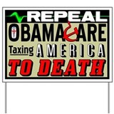 """Repeal Obamacare"" Yard Sign"