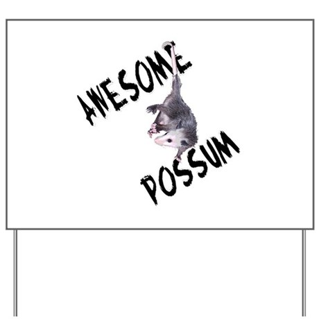 Awesome Possum Yard Sign