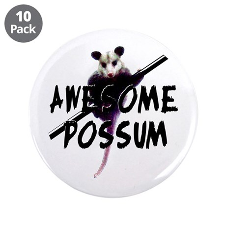 "Awesome Possum 3.5"" Button (10 pack)"