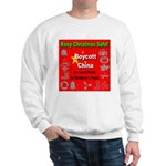 Keep Christmas Safe Boycott C Sweatshirt