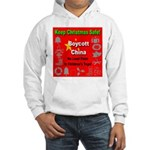Keep Christmas Safe Boycott C Hooded Sweatshirt