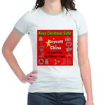 Keep Christmas Safe Boycott C Jr. Ringer T-Shirt