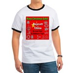 Keep Christmas Safe Boycott C Ringer T