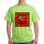 Keep Christmas Safe Boycott C Green T-Shirt
