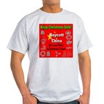 Keep Christmas Safe Boycott C Light T-Shirt