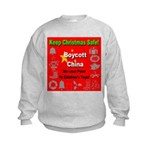 Keep Christmas Safe Boycott C Kids Sweatshirt