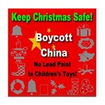 Keep Christmas Safe Boycott C Tile Coaster
