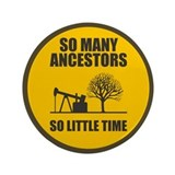 "So Many Ancestors 3.5"" Button"