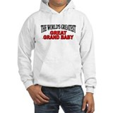 """The World's Greatest Great Grand Baby"" Hoodie Sweatshirt"