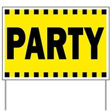 Party Yard Sign