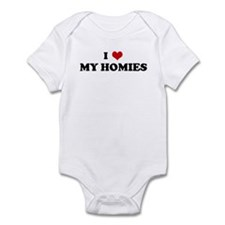 I Love MY HOMIES Infant Bodysuit