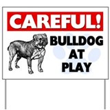 Careful Bulldog At Play Yard Sign