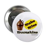 "Make Mine Moonshine 2.25"" Button (10 pack)"