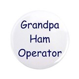 "Grandpa Ham Operator 3.5"" Button"