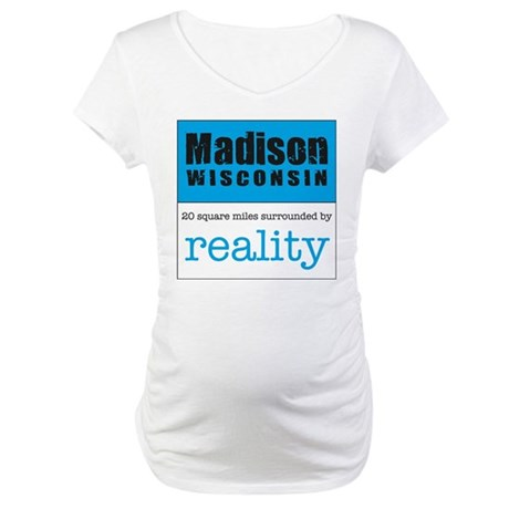 Madison Wisconsin surrounded Maternity T-Shirt