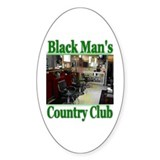 Black Man's Country Club-Gree Oval Decal