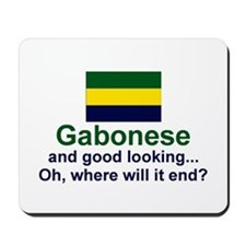 Gabon-Good Looking Mousepad