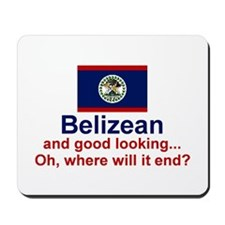 Good Looking Belizean Mousepad