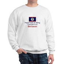 Happily Married to a Belizean Sweatshirt