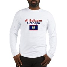 #1 Belizean Grandpa Long Sleeve T-Shirt