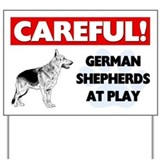 Careful German Shepherds At Play Yard Sign