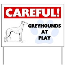 Careful Greyhounds At Play Yard Sign