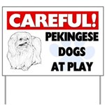 Careful Pekingese Dogs At Play Yard Sign