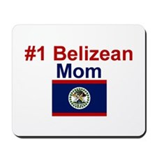 #1 Belizean Mom  Mousepad