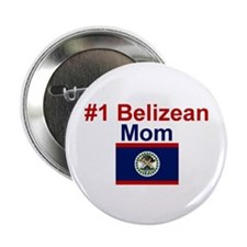 "#1 Belizean Mom 2.25"" Button"