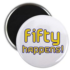 Fifty Happens! Magnet