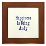 Happiness is being Andy Framed Tile