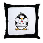 I Love My Job Penguin Throw Pillow