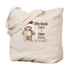 Who Needs Santa? Nonna Tote Bag