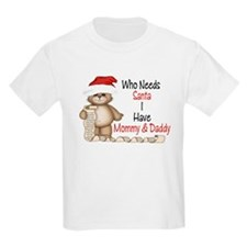 Who Needs Santa? T-Shirt