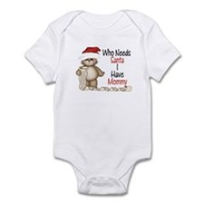 Who Needs Santa? Mommy Infant Bodysuit