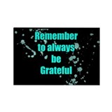 """Grattitude Reminder"" Rectangle Magnet"
